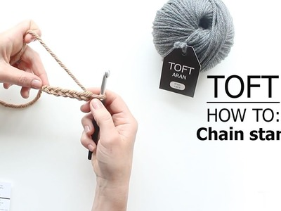 How To: Chain Start | TOFT Crochet Lesson