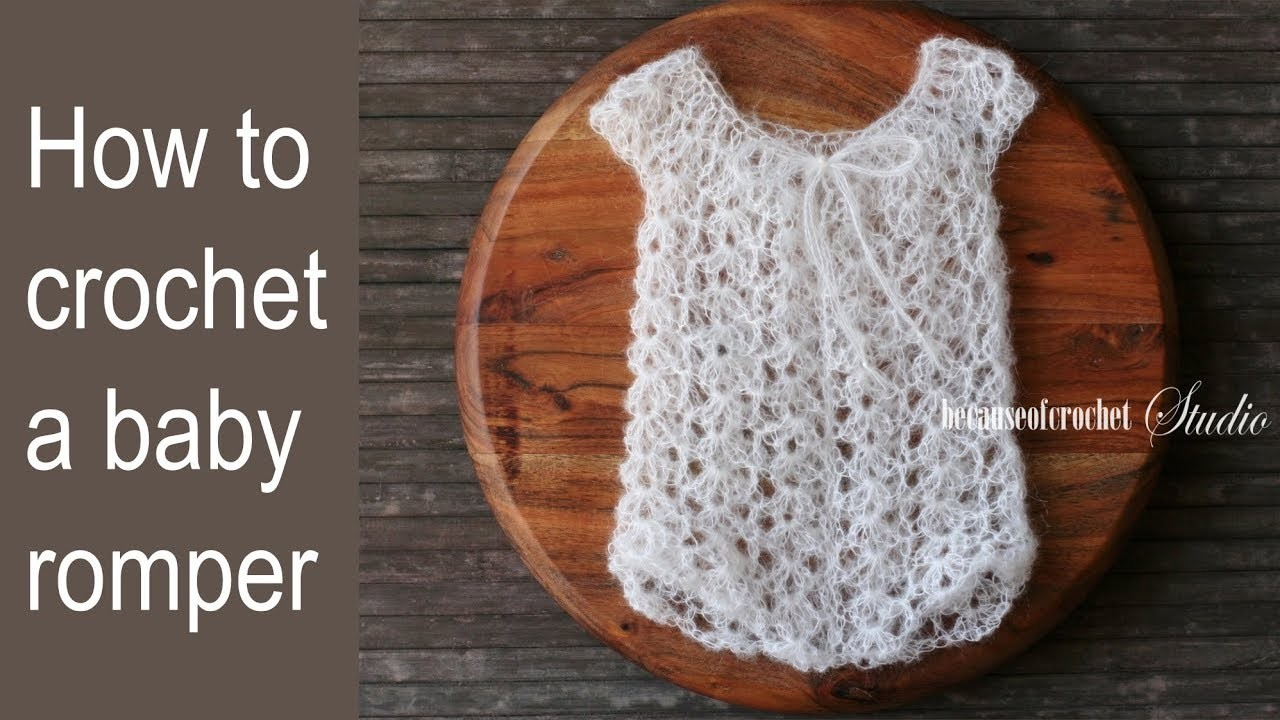 How to crochet a mohair baby romper. Size 3-6 month.