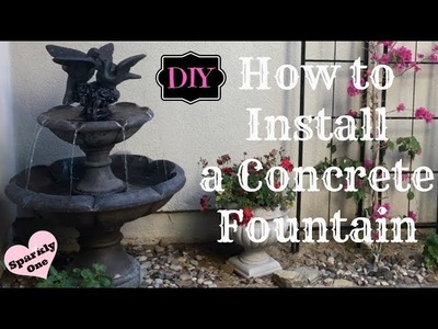 ???? How to Install a Concrete Water Fountain - ???? DIY ????