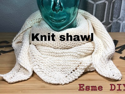 How to knit very easy shawl