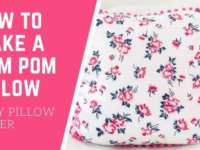 How to Make a Pom Pom Pillow Tutorial