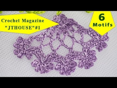 "Unique Crochet Magazine ""JTHOUSE"" #1 is ready to send"
