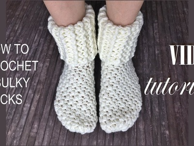 Video tutorial - How to crochet a bulky socks.