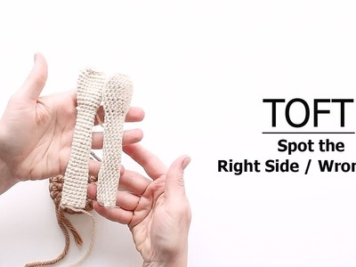 Which is the Right Side. Wrong Side | TOFT Crochet Lesson