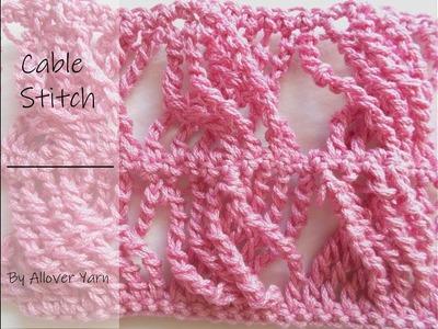 Crochet: Cable Stitch