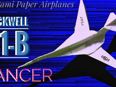 How to fold ROCKWELL B1-B LANCER.