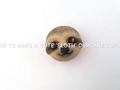 How to make a cute 'Sloth' cupcake topper