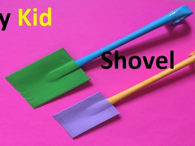 How to make a paper Shovel