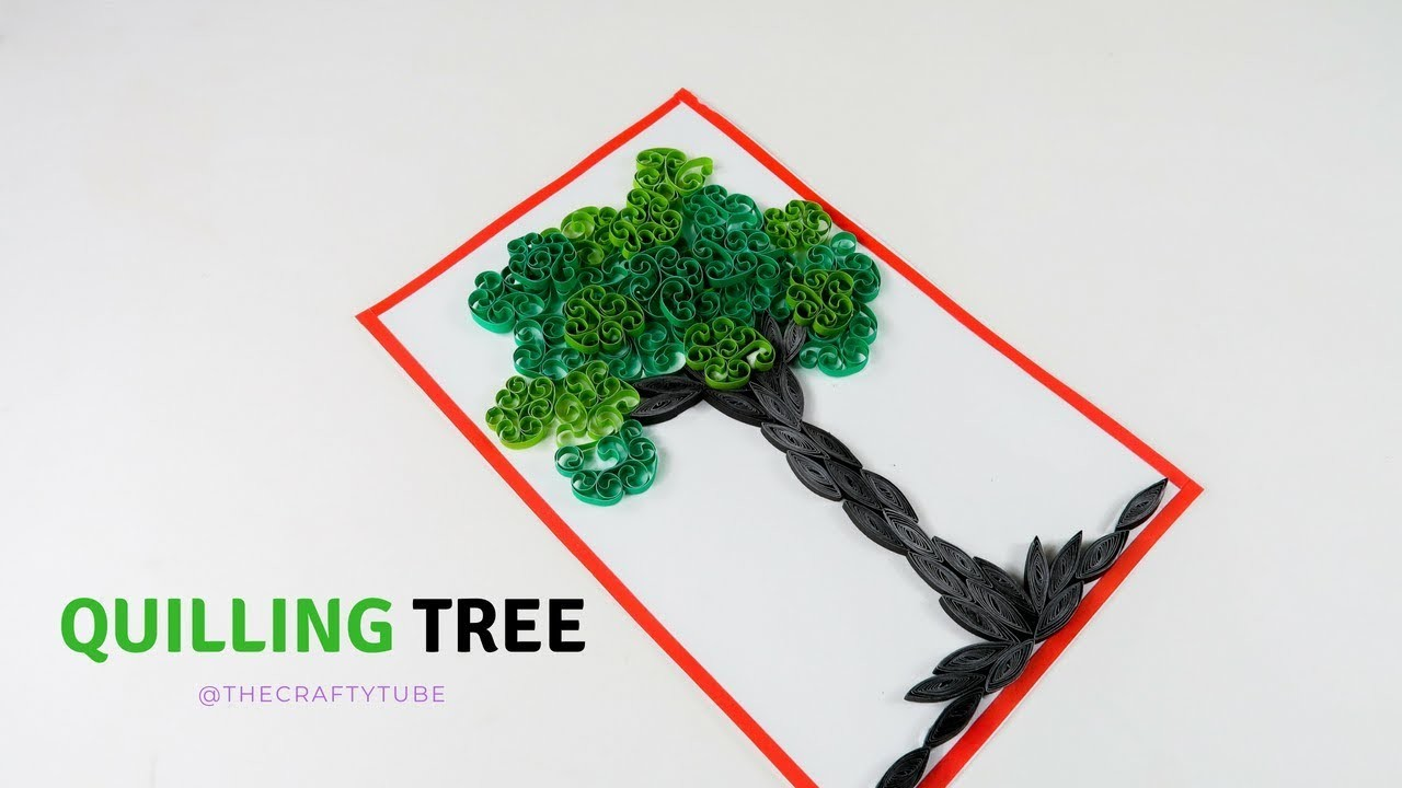 Quilling Tree - How To Make Quilling Tree - Quilling Art  - Beautiful quilling tree - TheCrafty Tube