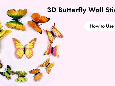Butterfly Wall Stickers   How to Use Tutorial   eFavormart.com