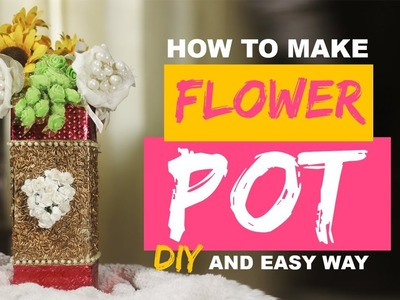 DIY    FLOWER POT    flower pot from waste    decorative arts