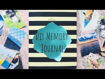 Diy Memory Journal   How to start your own memory journal