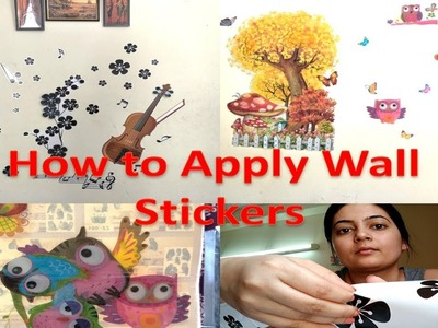 How To Apply Wall Stickers - Easy And Quick Steps