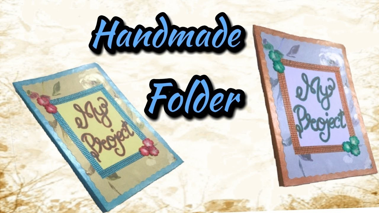 How To Decorate File Cover Handmade Folder Rashmi Crafteria