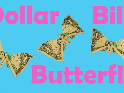 How to Fold an Origami Dollar Bill Butterfly