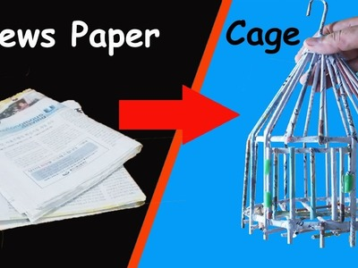 How to make a Small Bird Cage out of Old Newspaper By Sab Kuchh Banao Jano