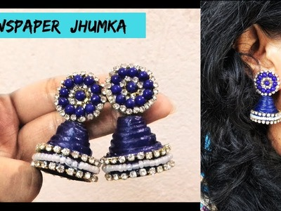 How to Make Jhumkas at home with Newspaper | Easy DIY Earrings