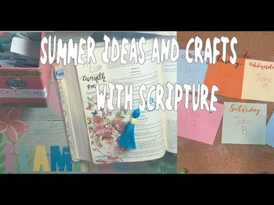 Summer Ideas and Crafts with Scripture + How to Make a Tassel