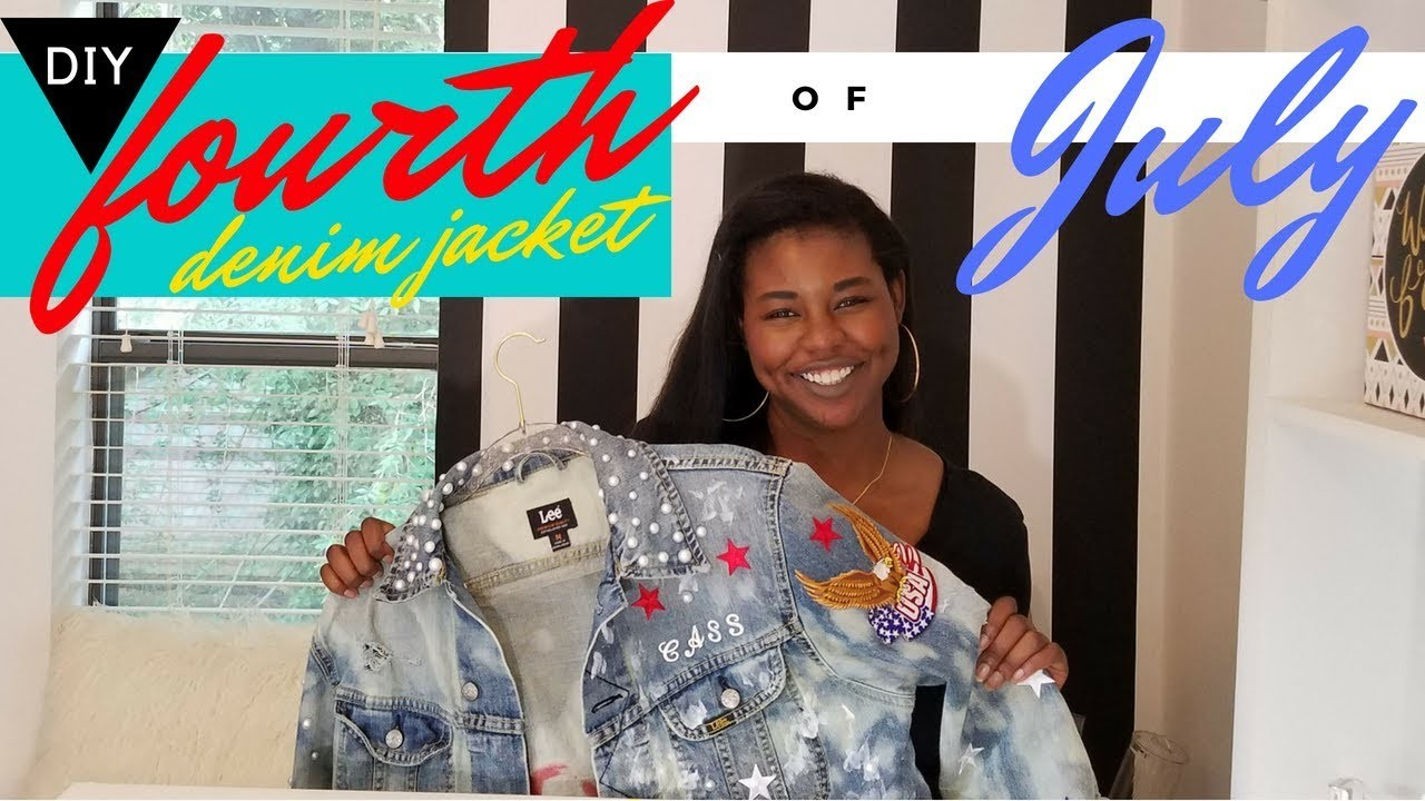 DIY 4TH OF JULY DENIM JACKET | DIY CUSTOM JACKET