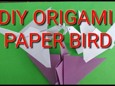 DIY - Origami Paper Bird with flapping wings. No cutting, No glue, easy paper craft.