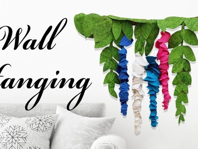 DIY Wall Hanging from Paper || Crepe Paper Flowers || Home Decor Ideas || The Blue Sea Art