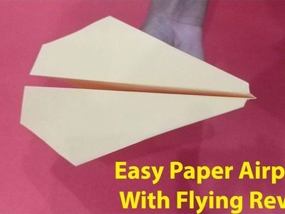 How to make an Simple Paper airplane - Easy origami paper planes that FLY FAR - Paper Airplane