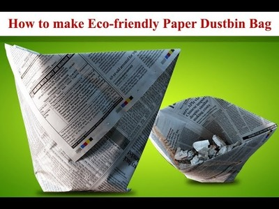 How To Make Eco-friendly Paper Dustbin Bag?