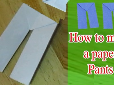 Origami: How to fold paper in to  Pants  - Easy Origami Crafts. របៀបបត់ក្រដាសជារូបខោ