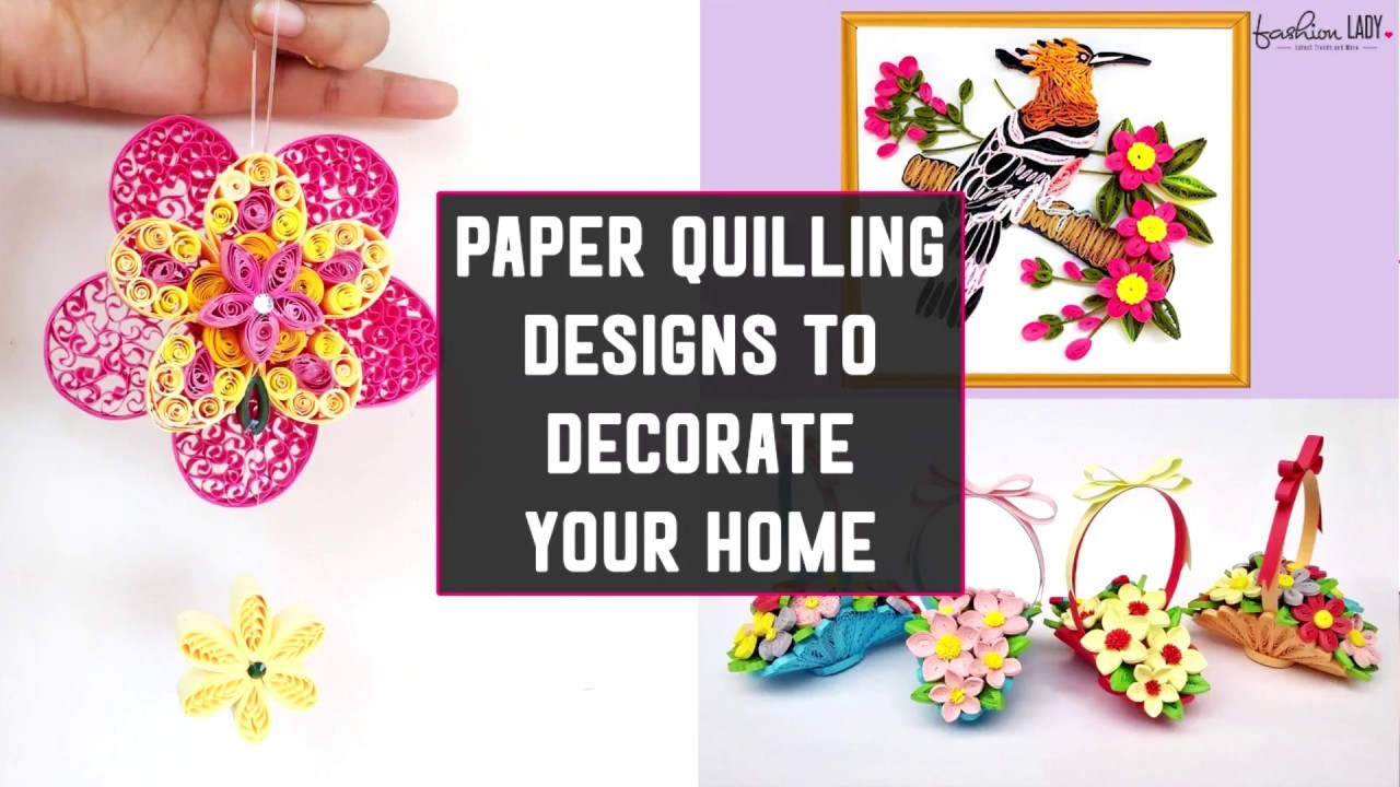 Paper Quilling Designs To Decorate Your Home Diy Paper