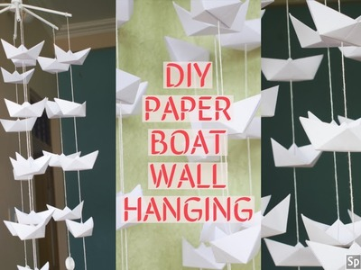 DIY | Beautiful Paper Boat Wall Hanging | Home Decor Ideas