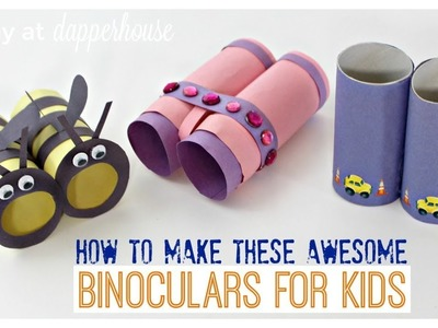 DIY Easy Binoculars and Creative Ways to Use Them with Kids