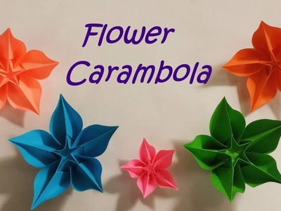 Diy Diy Origami Flower Carambola To Make An Origami Flower