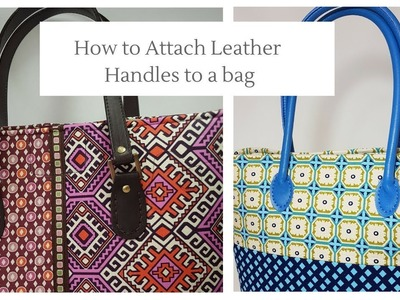 How to Attach Leather Handles toa Bag