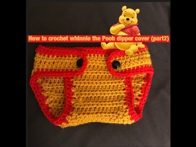How to crochet whinnie the Pooh dipper cover (part2)
