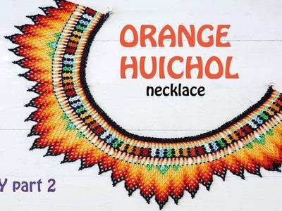 Orange Huichol necklace part 2 of DIY in English