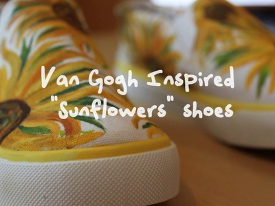 D.I.Y. Van Gogh Inspired Sunflowers Shoes