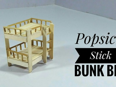 DIY Ice cream Stick Bunk Bed | DIY Arts And Crafts | Best Out Of Waste | Popsicle Sticks Craft Idea