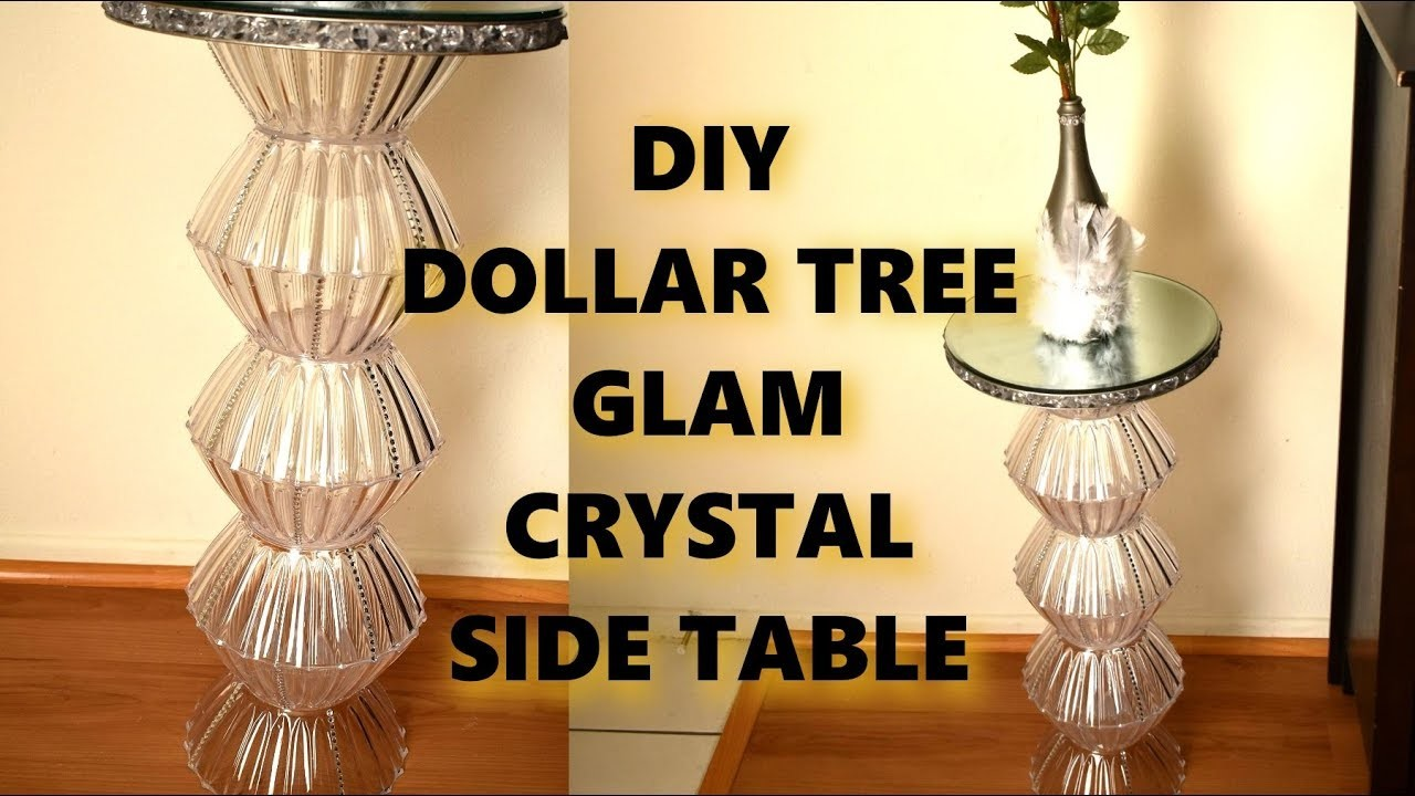 Dollar Tree Diy Glam Crystal Side Table