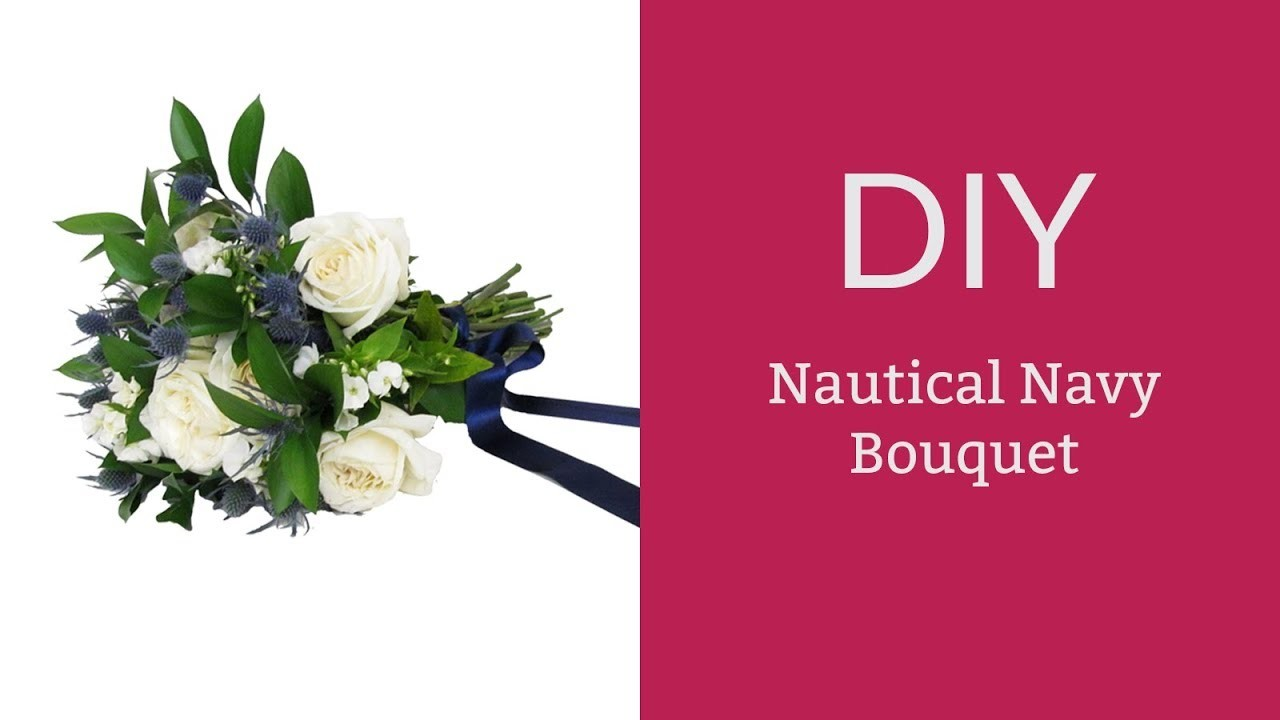 How To Make A DIY Nautical Navy Bouquet
