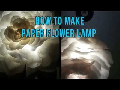 How to Make Paper Flower LampShade