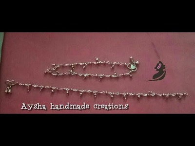 How to make anklets.പാദസരം.jewelry making