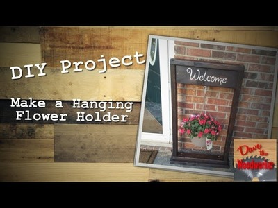 Make a Hanging Flower Holder | DIY project