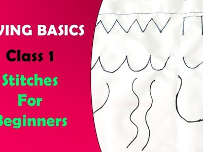 SEWING BASICS 1 - Stitches For Beginners