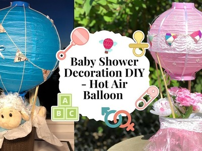 Baby Shower Decoration Ideas - Hot Air Balloon DIY