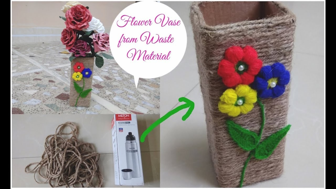 Diy Flower Vase From Waste Materials Best Use Of Waste Materials