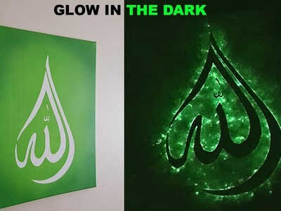 DIY GLOW IN THE DARK ISLAMIC ART || Spray paint art
