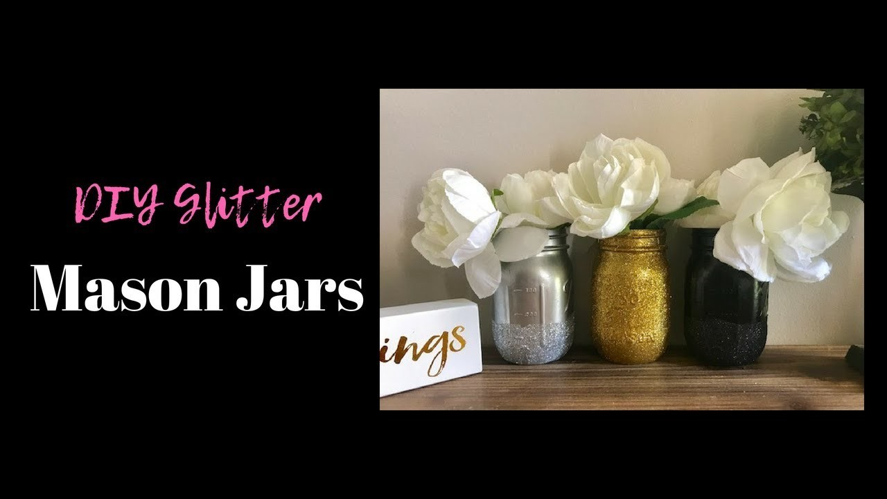 Diy Mason Jar Decor Glitter Mason Jar