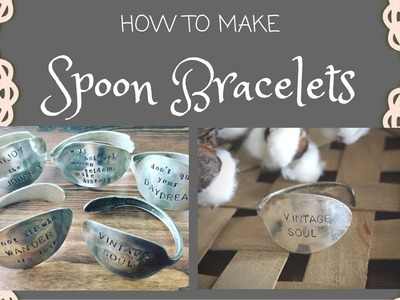 How to Make a Spoon Bracelet - Metal Stamped Vintage Spoon Bracelet Tutorial