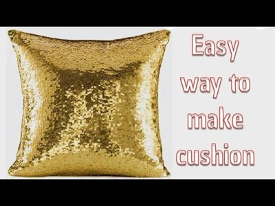How to make sequin cushion cover at home,DIY decorative idea,cushion cutting and stiching