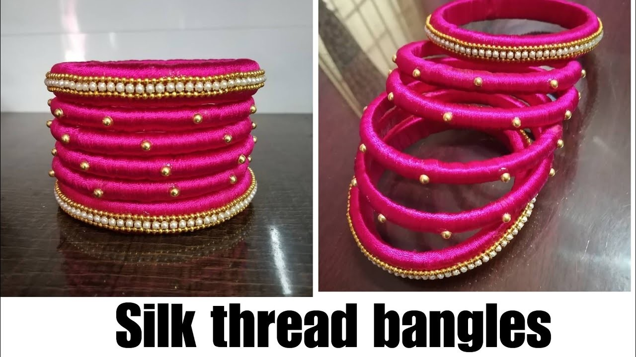 Tutorial for handmade Silk Thread Bangles for beginners, how to make silk thread bangles at home.